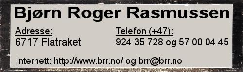 Kontaktinformasjon Bjørn Roger Rasmussen.