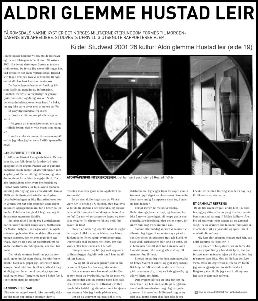 Kilde: Studvest 2001 26 kultur: Aldri glemme Hustad leir (side 19)