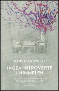 Hans Eskil Vigdel (2018): Ingen introverte i himmelen