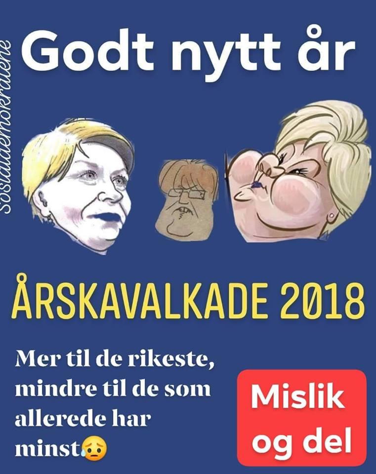 Sosialdemokratene: Årskavalkade 2018 - Mer til de rikeste, mindre til de som allerede har minst. Mislik og del.