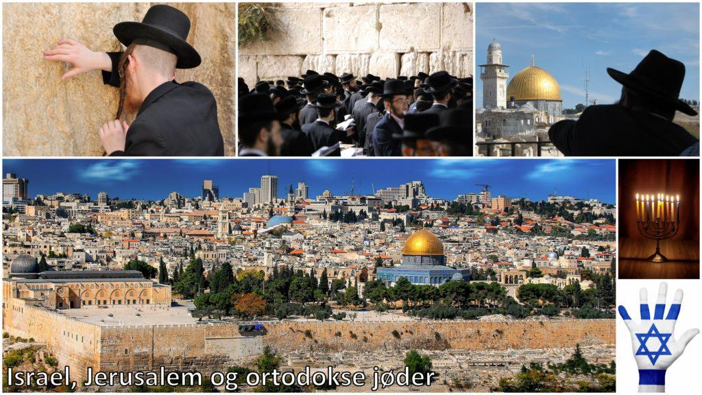 Israel, Jerusalem og ortodokse jøder