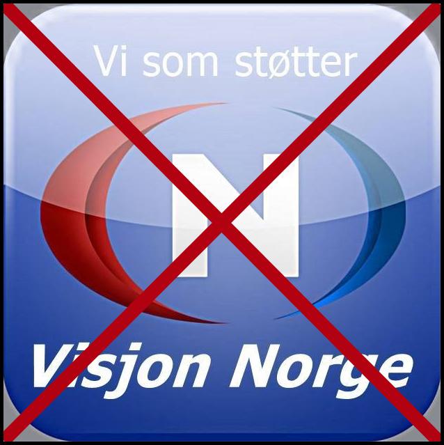 """NEI TAKK til """"Vi som støtter Visjon Norge""""!"""