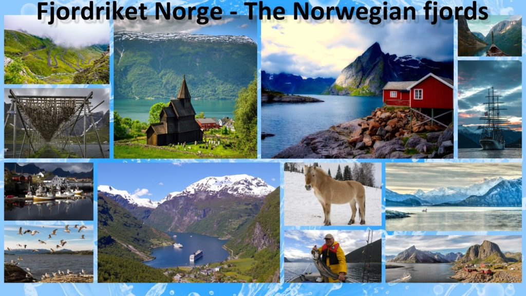 Fjordriket Norge (The Norwegian fjords)